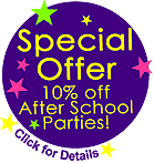 10% off Special offer on After School Parties